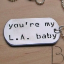 You're my L.A. baby